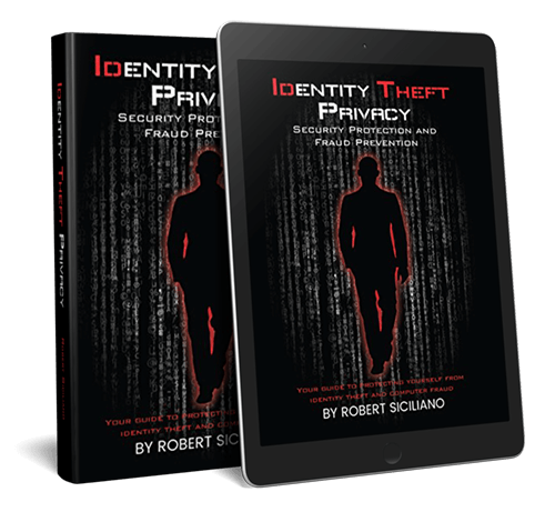 Robert Siciliano Special Online Event Freebie - E-book about Security Protection and Fraud Prevention